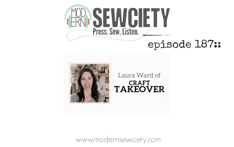 MS episode 187: Laura from CraftTakeover